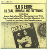 Flo and Eddie:Illegal, Immoral and Fattening card